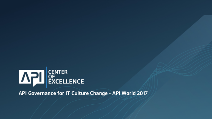 Api governance for it culture change malvernweather Choice Image